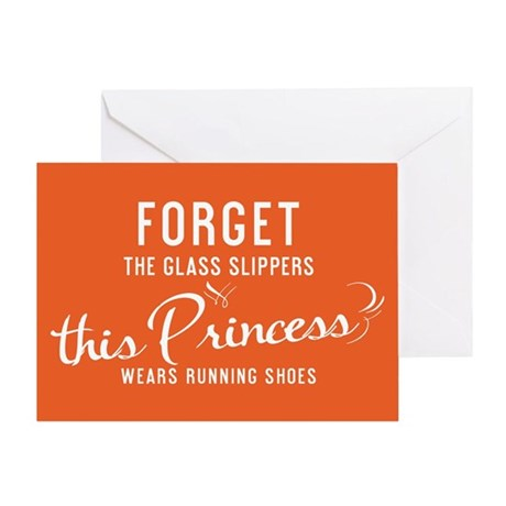 Forget The Glass Slippers Greeting Card