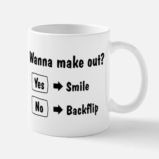 Wanna make out? Mug