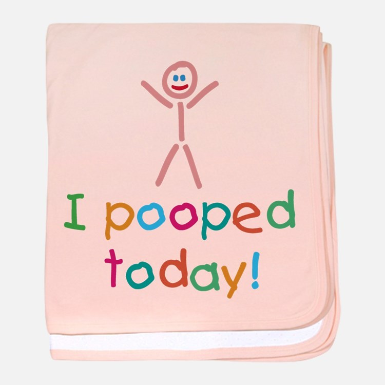 I Pooped Today Fun baby blanket