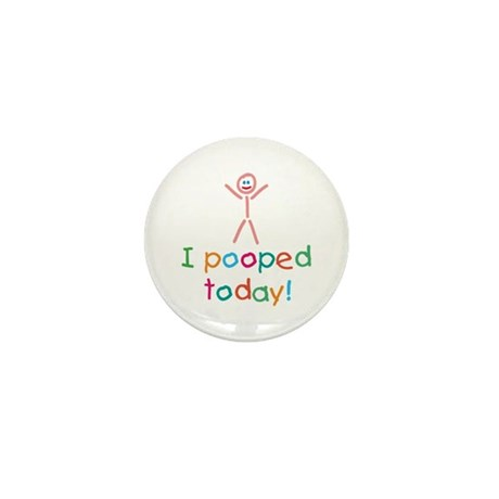 I Pooped Today Fun Mini Button (100 pack)
