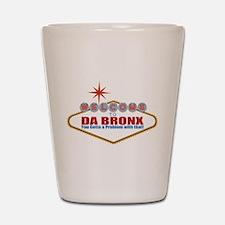 Da Bronx Shot Glass