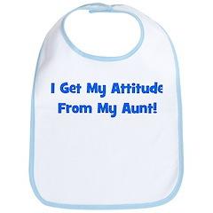 I Get My Attitude from My Aun Bib
