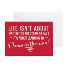 Life Isn't About Waiting Greeting Card