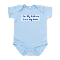 I Get My Attitude from My Aun Infant Bodysuit