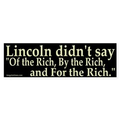 Lincoln didn't say Bumper Bumper Sticker