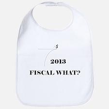 Fiscal Cliff - Fiscal What? Bib