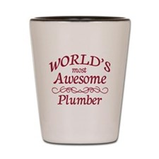 Awesome Plumber Shot Glass