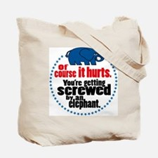"""Screwed by an Elephant"" Tote Bag"