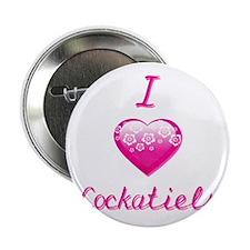 "I Love/Heart Cockatiels 2.25"" Button"