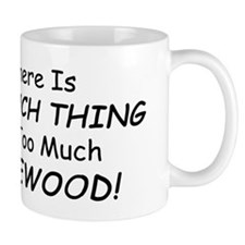too firewood Mugs