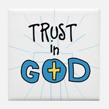Trust In God Tile Coaster