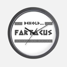 Behold Fartacus Wall Clock