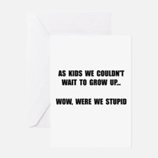 Grow Up Stupid Greeting Card
