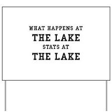 Happens At Lake Yard Sign