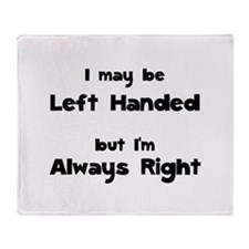 Left Handed Throw Blanket