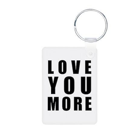 Love You More Aluminum Photo Keychain
