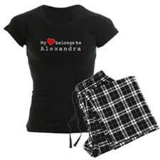 My Heart Belongs To Alexandra pajamas