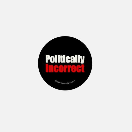 (Not so) Politically Incorrect Mini Button
