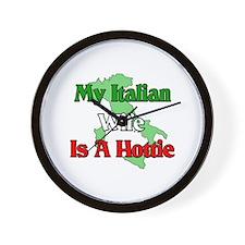 My Italian Wife is a Hottie Wall Clock
