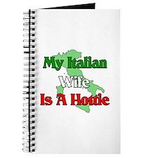 My Italian Wife is a Hottie Journal