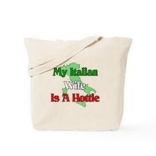 My Italian Wife is a Hottie Tote Bag