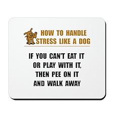Stress Like Dog Mousepad