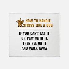 Stress Like Dog Throw Blanket