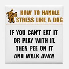 Stress Like Dog Tile Coaster