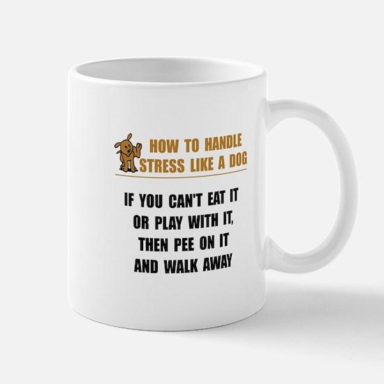 Stress Like Dog Mug