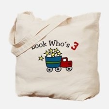 Look Who's 3 Tote Bag