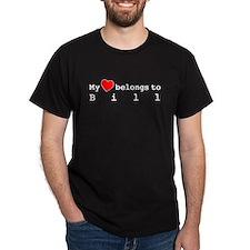 My Heart Belongs To Bill T-Shirt