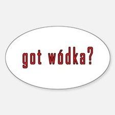 got wodka? Decal