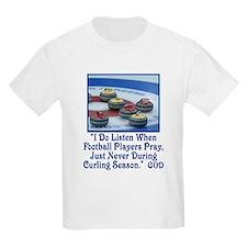 God Listens Kids T-Shirt