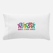 Dance Dance Dance Pillow Case