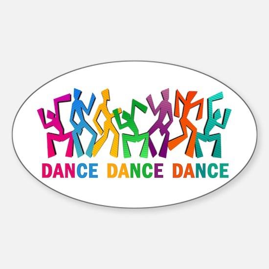 Dance Dance Dance Sticker (Oval)