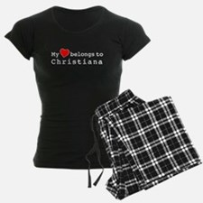 My Heart Belongs To Christiana Pajamas