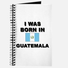 I Was Born In Guatemala Journal