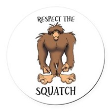 RESPECT THE SQUATCH Round Car Magnet