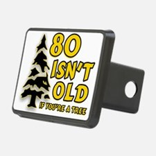 80 Isnt old Birthday Hitch Cover