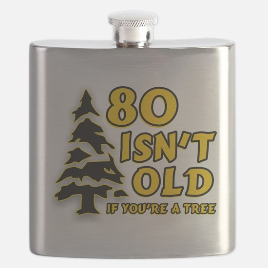 80 Isnt old Birthday Flask