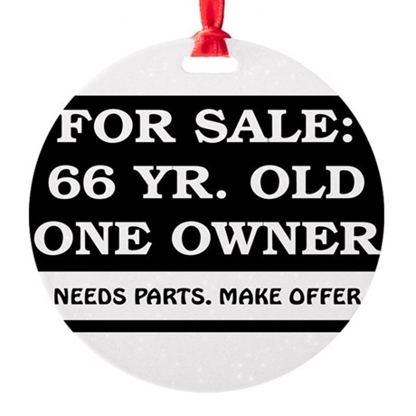 For Sale 66 year old Birthday Round Ornament