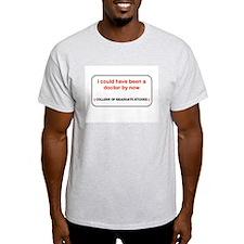 Graduate Studies 3 Ash Grey T-Shirt