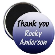 Thank you Rocky Anderson Magnet