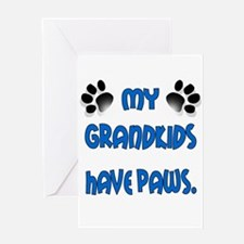 My Grandkids Have Paws Greeting Card