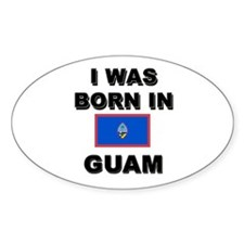 I Was Born In Guam Oval Decal