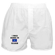 I Was Born In Guam Boxer Shorts