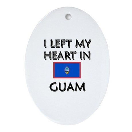 I Left My Heart In Guam Oval Ornament