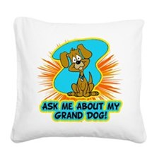About My Grand Dog Square Canvas Pillow