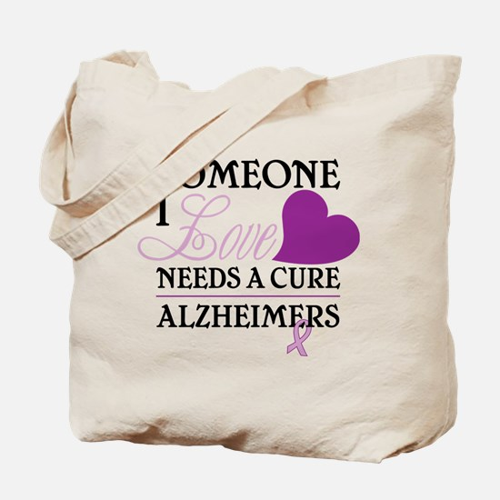 Someone I Love.... Tote Bag