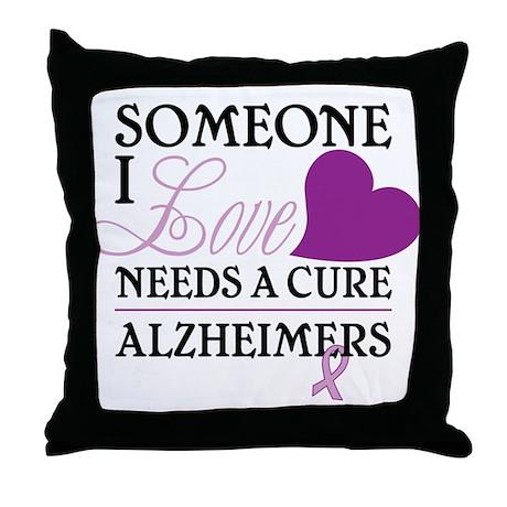 Someone I Love.... Throw Pillow